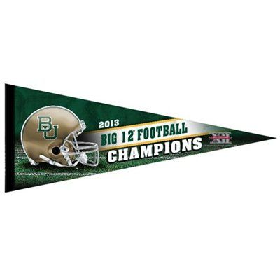 #Baylor Football: 2013 #Big12Champs pennant: Baylor Football, Baylor Stuff, Baylor Baylor, Baylor Bound, Baylor National