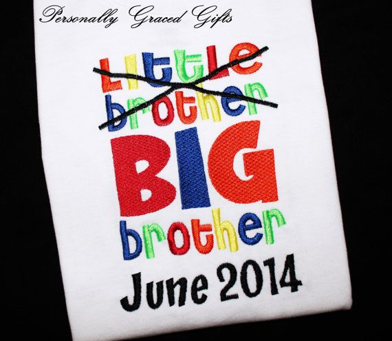 Little Brother Now BIG Brother Custom Embroidered Shirt With Month and Year-Sibling Announcement Family Design-You Pick the Colors by PersonallyGraced on Etsy, $25.00