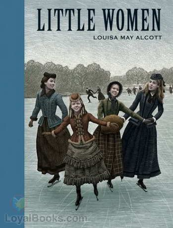 Loyalbooks.com. Little Women by Louisa May Alcott