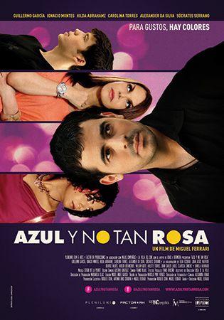 """Pelicula """"AZUL Y NO TAN ROSA"""" con Guillermo García, Ignacio Montes y Hilda Abrahamz."""
