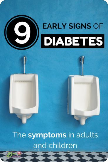 9 Early Signs of Diabetes: The Symptoms In Adults and Children. Do you experience any of these symptoms? Repin this and click-through to see.