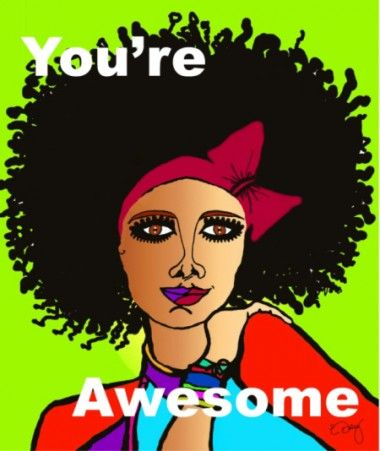 Zingy Art - Did you Know you're Awesome....