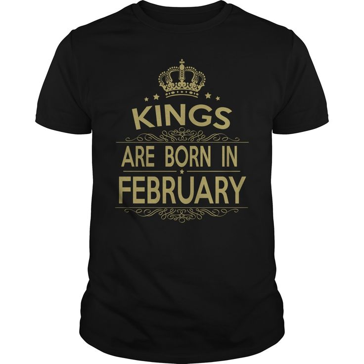 King are born in february - Tshirt