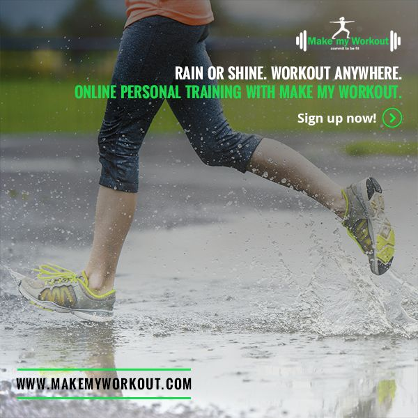 Winter workouts, rainy day workouts, workout in Bangalore, call Make My Workout now!