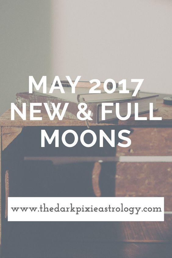 May 2017 New & Full Moons: Full Moon in Scorpio & New Moon in Gemini - The Dark Pixie Astrology: http://www.thedarkpixieastrology.com/blog/may-2017-new-full-moons-full-moon-in-scorpio-new-moon-in-gemini