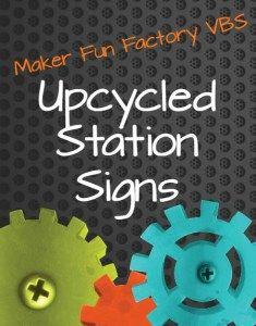 Upcycled Station Signs - Maker Fun Factory - Borrowed BlessingsBorrowed Blessings