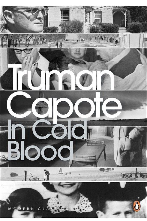 In Cold Blood : A True Account of a Multiple Murder and Its Consequences by Truman Capote | 22 Mindblowing Books For Anyone Who's Slightly Obsessed With True Crime