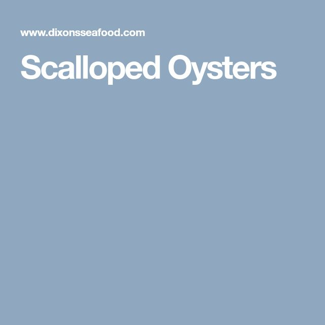 Scalloped Oysters Better Homes And Gardens