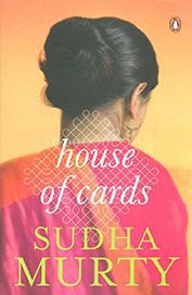 House of Cards by Sudha Murthy...