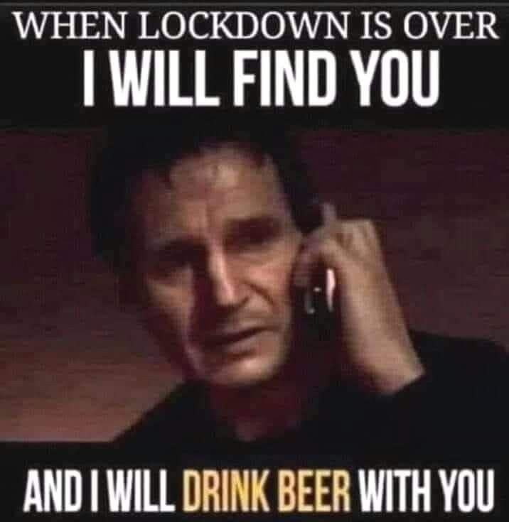 When Lockdown Is Over In 2021 Alcohol Humor Drinking Humor Drinking Beer