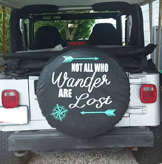 Jeep Tire Cover Spare Tire Cover Not all Who by SassyGirlVinyl
