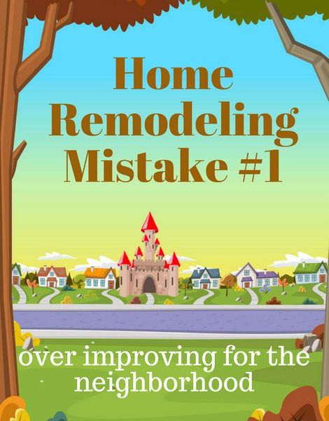 Discover 5 Remodeling Mistake that homeowners make. Not all home renovations automatically give you a return on investment. Make smart renovation choices. http://merrimackvalleymarealestate.com/home-remodeling-mistakes/