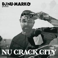 Nu Crack City Mix by DJ Nu-Mark on SoundCloud