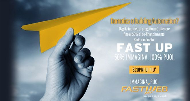 Ecco Fast Up, il progetto di Fastweb che sostiene le idee