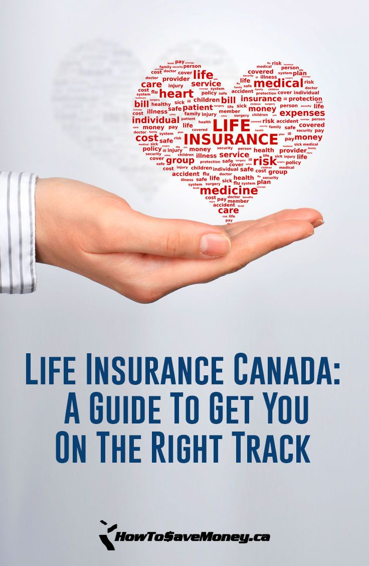 Life Insurance Canada A Guide To Get You On The Right Track