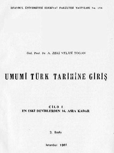 A. Zeki Velidi Togan - Umumi Türk Tarihine Giriş