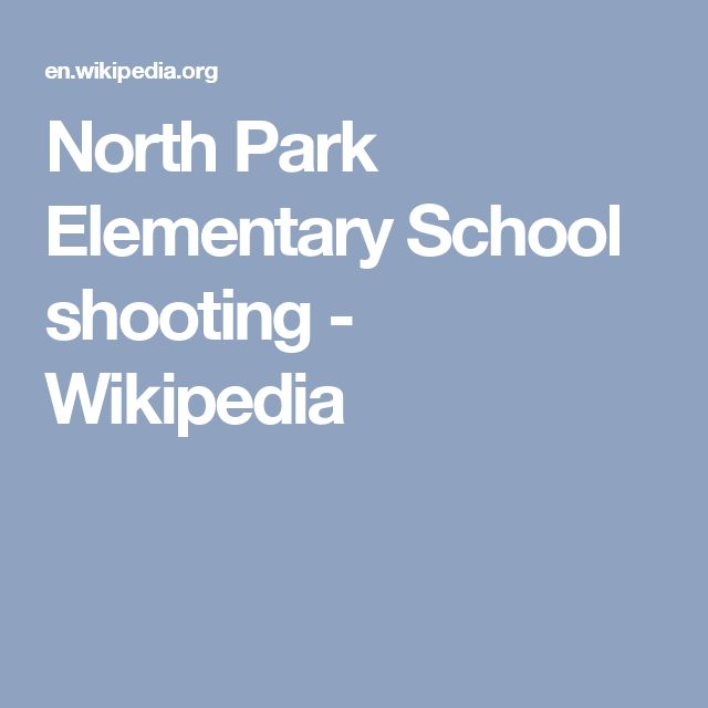 North Park Elementary School shooting - Wikipedia