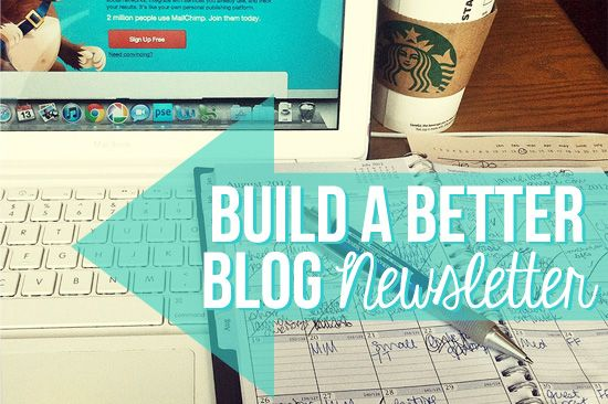 Build a better blog newsletter on Her New Leaf