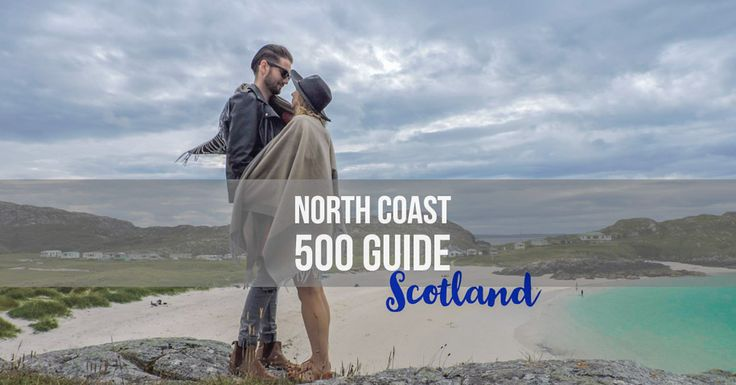 Scotland's North Coast 500 itinerary takes you on a loop from Inverness to John o' Groats and back down passing white beaches, villages and distilleries.