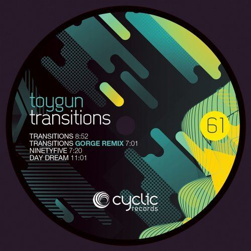 Toygun – Transitions [CYC61]  Transitions from Cyclic Records on Beatport