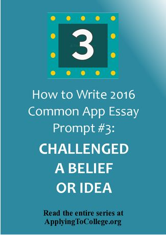 writing common app college essays Writing your common application essay: how to answer prompt #1 just about every spring millions of high school scholars tackle their college admission essays.