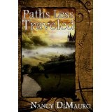 Paths Less Traveled (Kindle Edition)By Nancy DiMauro