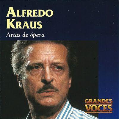 Alfredo Kraus, Opera Arias