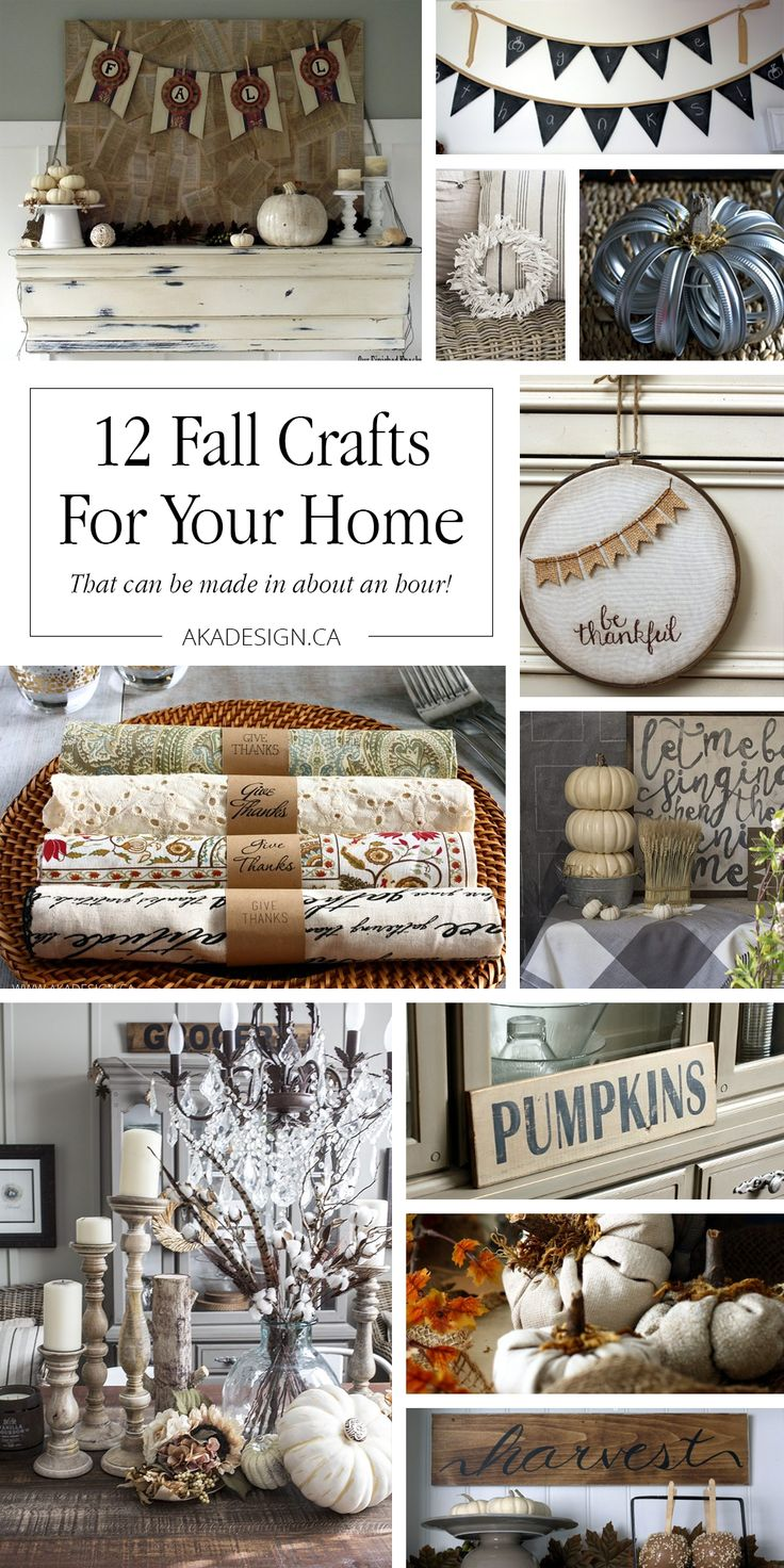 12 Fall Crafts For Your Home That Can Be Made in About an Hour! https://akadesign.ca/12-fall-crafts-for-your-home/