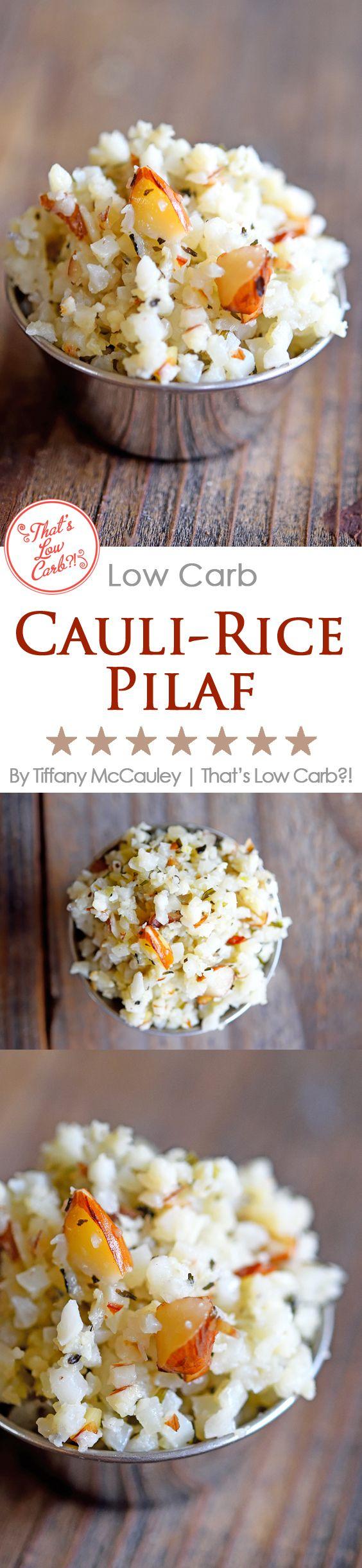 Low Carb Recipes | Cauli-Rice Pilaf Recipe | Low Carb Rice Pilaf Recipe | Low Carb ~ https://www.thatslowcarb.com