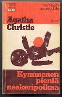 Agatha Christie: 10 pientä neekeri poikaa (eikä yksikään pelastunut)