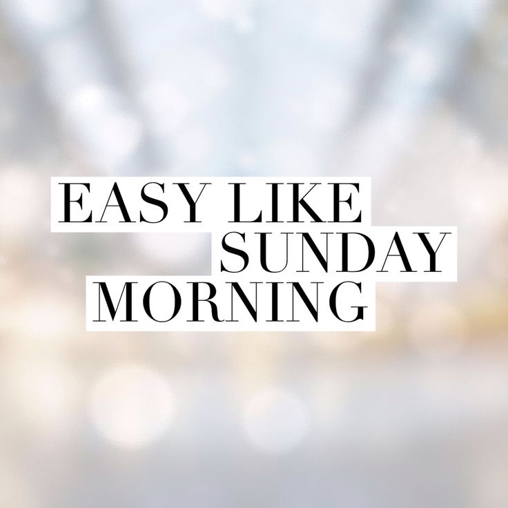 Easy like Sunday morning Quote Talk That Talk
