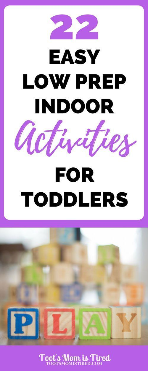 22 Easy Low Prep Indoor Activities for Toddlers | parenting, toddler, one year old, two year old, 2 year old, 1 year old, 12 month old, 18 month old, 24 month old, motherhood, mom life, toddler hacks, mom hacks, fun toddler activities