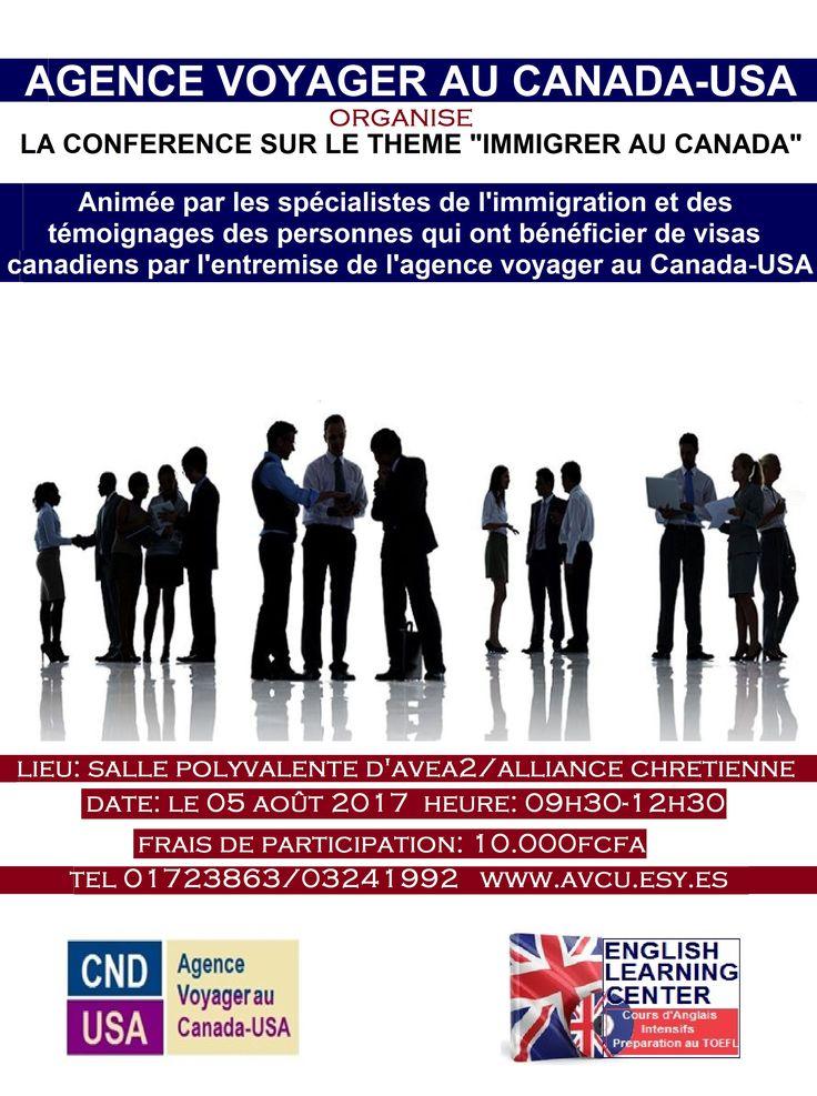 Conférence du 05 Août sur l'immigration au Canada...