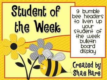 Bumble Bee Student of the Week - Bulletin Board Display - Use these 9 super-cute headings for your Student of the Week bulletin board display.   This adorable bumble bee theme will liven up any classroom!   All 9 headers feature adorable bee themed clip art and an aspect of the special student to learn about.   These include birthday, friends, favorite color, etc.