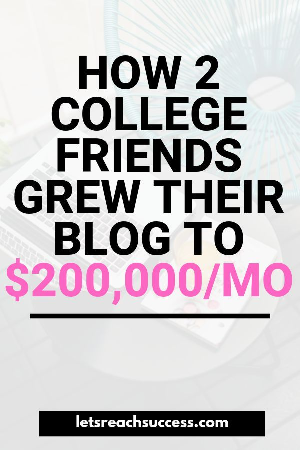 How 2 College Friends Grew 