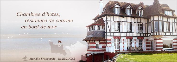 16 best Normandy and The Impressionists images on Pinterest - Chambre D Hotes Normandie Bord De Mer