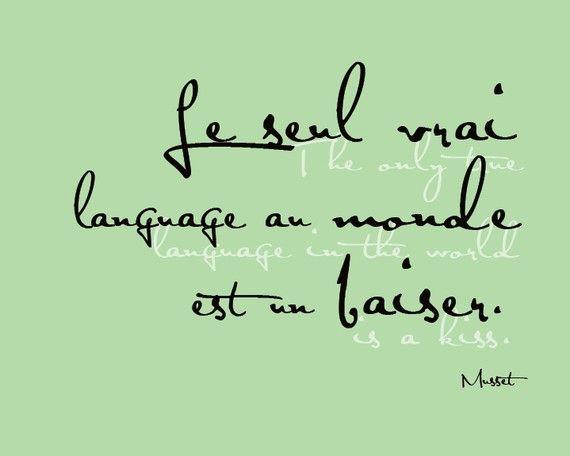 Français disant, le seul vrai langage au monde est un baiser, Musset. 8 x 10 imprimer (menthe verte) BUY 3 GET 1 FREE POURQUOI LE DIRE SWEET :