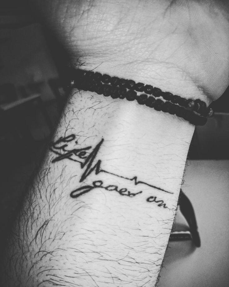 Life goes on tattoo