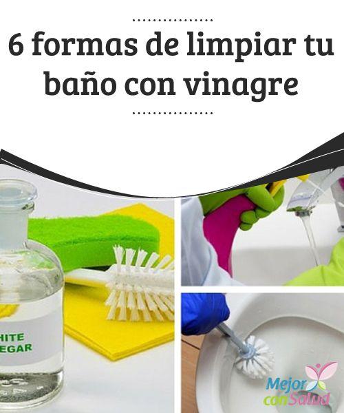 6 formas de limpiar tu baño con vinagre blanco Por cuestiones de higiene y…