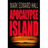 Apocalypse Island (A Thriller) (Kindle Edition)By Mark Edward Hall