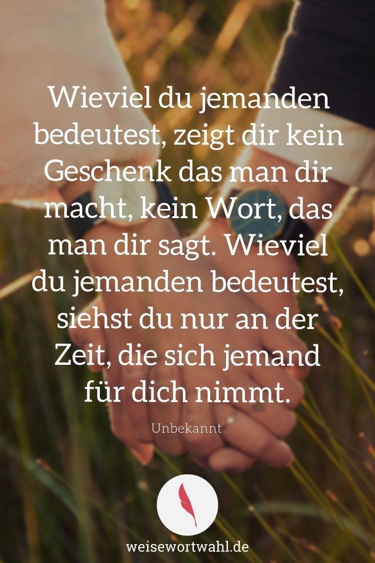 Wieviel du jemanden bedeutest, zeigt dir kein Geschenk das man dir macht, kein Wort, das man dir sagt. Wieviel du jemanden bedeutest, siehst du nur an der Zeit, die sich jemand für dich nimmt. – Unbekannt – Zitate, Sprüche und Weisheiten – Zeit, Menschen & Liebe – Tobias Beck – Katja Xxx