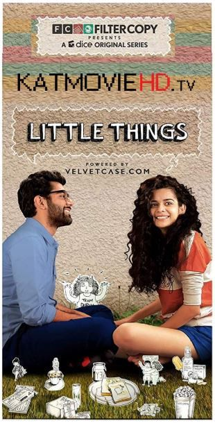 Little Things S01 Complete Hindi 720p HDRip NF (Season 1) All
