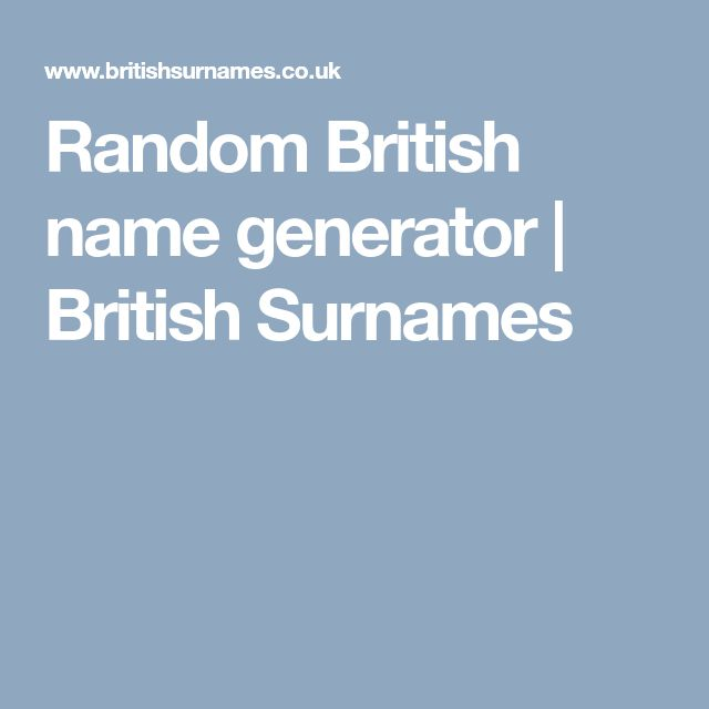 Random British name generator | British Surnames