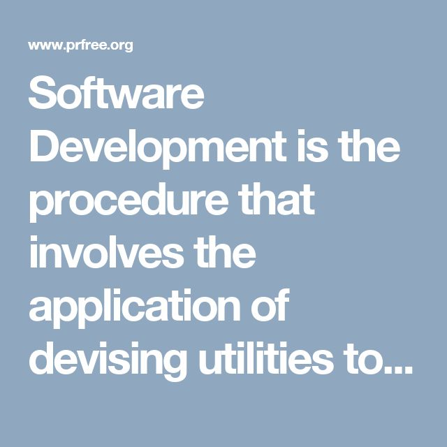 Software Development is the procedure that involves the application of devising utilities to figure out an appropriate work plan. Mostly, experts believe it's an initial and essential step taken to convey immediate needs of the business in front of the developer.