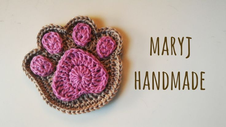 MaryJ Handmade: Zampa all'uncinetto / How to crochet a paw...Free pattern and tutorial( video )!