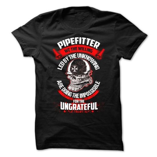 Pipefitter - #gift ideas for him #day gift. GET => https://www.sunfrog.com/LifeStyle/Pipefitter-67377751-Guys.html?68278