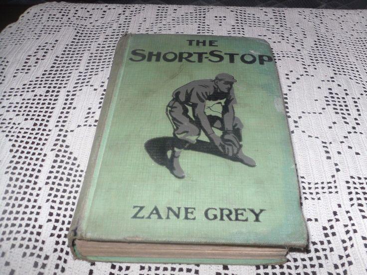 ANTIQUE THE SHORTSTOP BY: ZANE GREY BASEBALL FOURTH PRINTING 1914