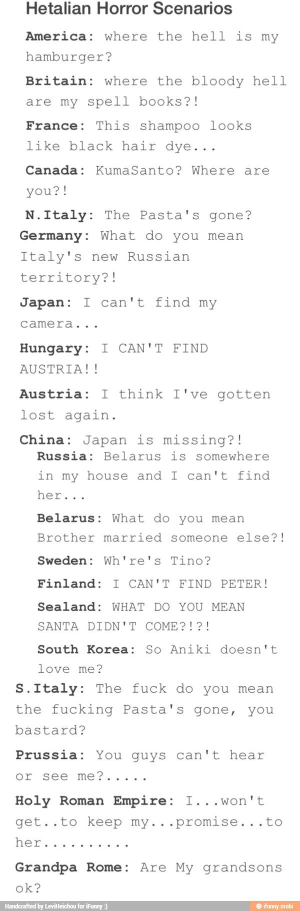 At first it was funny, but near the end I just..... :( Oh Prussia..... WAAAAAAAAAAAAAAAAA (T_T)