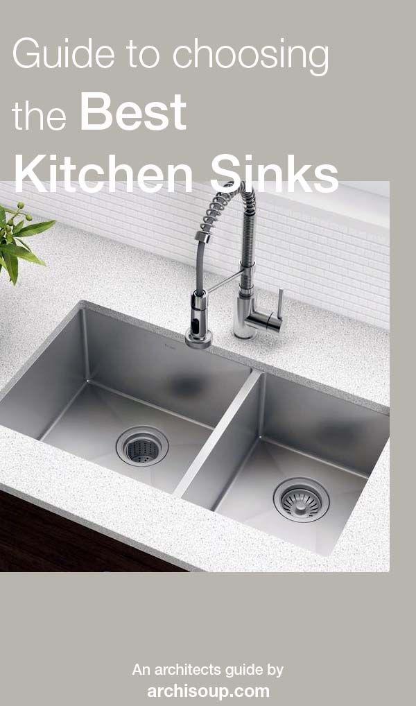 Guide To The Best Kitchen Sinks Best Kitchen Sinks Sink Kitchen Sink