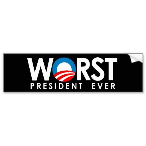 Anti obama worst president ever white bumper sticker